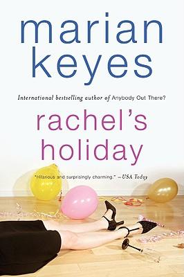 Rachel's Holiday By Keyes, Marian