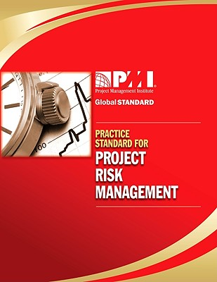 Practice Standard for Project Risk Management By Project Management Institute (COR)